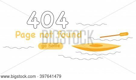 404 System Error In Doodle Style. Page Not Found. Banner Or Website Template. Lost Paddle, Missing F