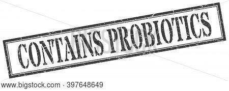 Contains Probiotics Stamp. Contains Probiotics Square Grunge Sign. Contains Probiotics