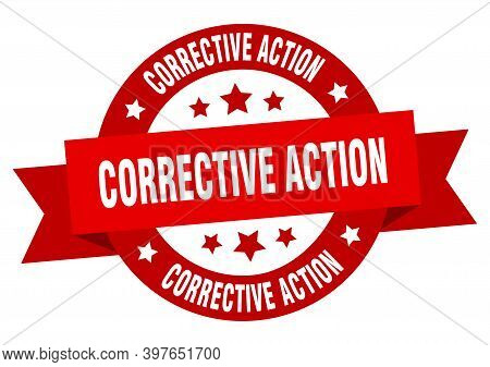 Corrective Action Round Ribbon Isolated Label. Corrective Action Sign