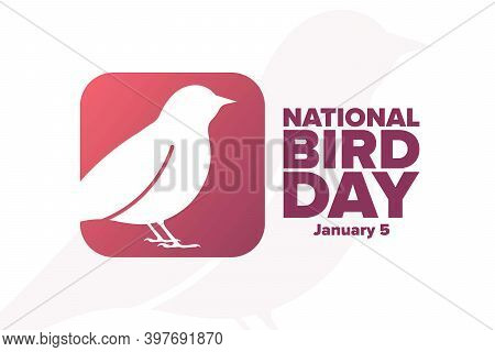 National Bird Day. January 5. Holiday Concept. Template For Background, Banner, Card, Poster With Te