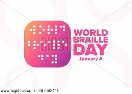 World Braille Day. January 4. Holiday Concept. Template For Background, Banner, Card, Poster With Te