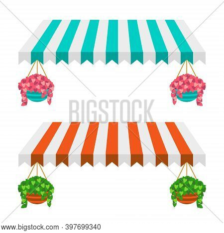 Set Of Two Vector Canopies With Hanging Flowers In Pots.lustration Of Set Of Striped Awnings
