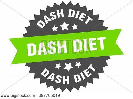 Dash Diet Round Isolated Ribbon Label. Dash Diet Sign