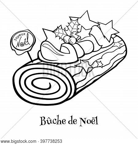 French Christmas Dessert Yule Log. Traditional Roulade With Chocolate Cream, Whipped Frosting And Ho