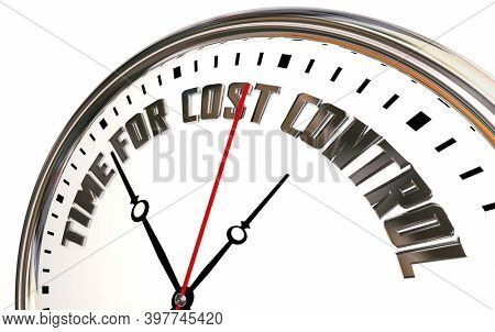 Time for Cost Control Clock Cut Expenses Budget Save Money 3d Illustration