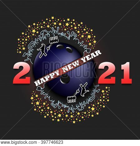 Happy New Year 2021 And Bowling Ball With Player And Fans. Creative Design Pattern For Greeting Card