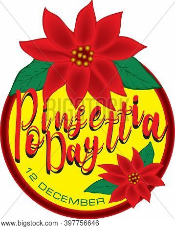 Shortcut To Poinsettia Day, Which Is Celebrated On December 12th. Vector Illustration.