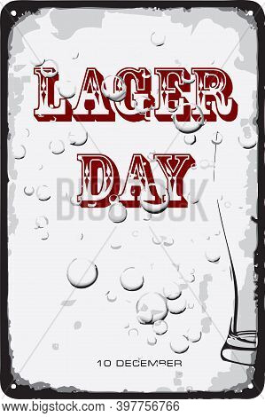 Old Vintage Sign To The Date - National Lager Day. Vector Illustration For The Holiday And Event In