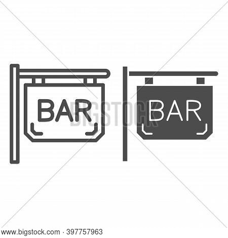 Bar Signboard Line And Solid Icon, Bartenders Day Concept, Night Bar Sign On White Background, Stree