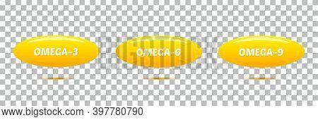 Omega 3, 6, 9 Fatty Acids Realistic Vitamin Pills, Capsules. Vector Signs, Symbols, Icons On Transpa