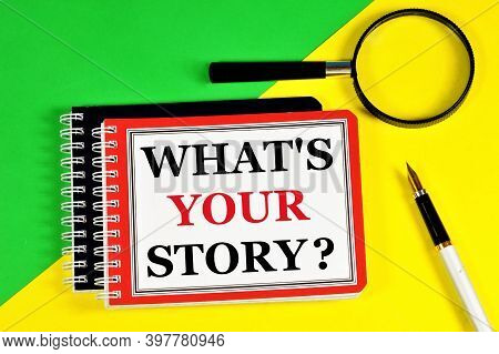 What's Your Story? The Text Label In The Notebook. Development, Worldview, Social Relations. Conclus