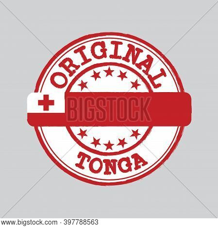 Vector Stamp Of Original Logo With Text Tonga And Tying In The Middle With Nation Flag. Grunge Rubbe