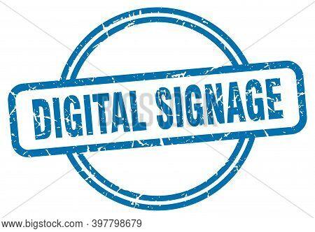 Digital Signage Stamp. Digital Signage Round Vintage Grunge Sign. Digital Signage