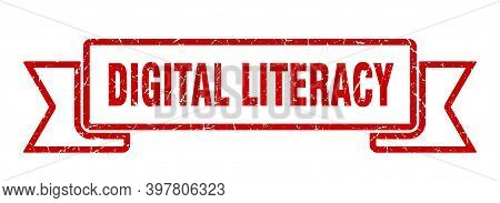 Digital Literacy Ribbon. Digital Literacy Grunge Band Sign. Digital Literacy Banner