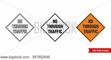 No Through Traffic Roadworks Sign Icon Of 3 Types Color, Black And White, Outline. Isolated Vector S
