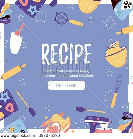 Template Recipe Card For Bakery Background With Baking Essentials And Button See Here. Winter Homema