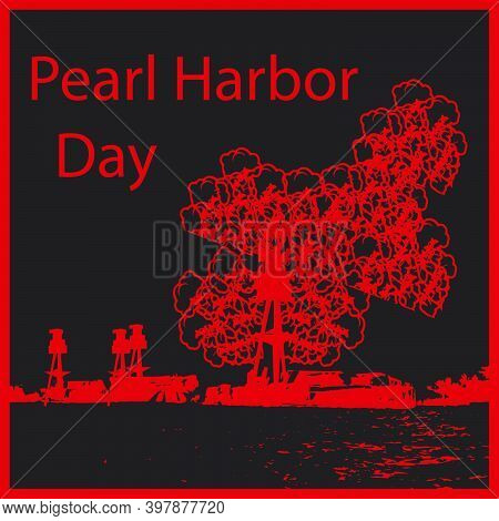Pearl Harbor Day Is Observed Annually In The United States On December 7, To Remember And Honor The