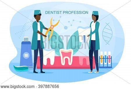 Dentist Profession Abstract Concept. Dentists In Uniform Treat Tooth Using Medical Equipment. Idea O