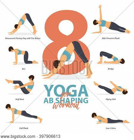 Infographic Of 8 Yoga Poses For Ab Shaping Workout  In Flat Design. Beauty Woman Is Doing Exercise F
