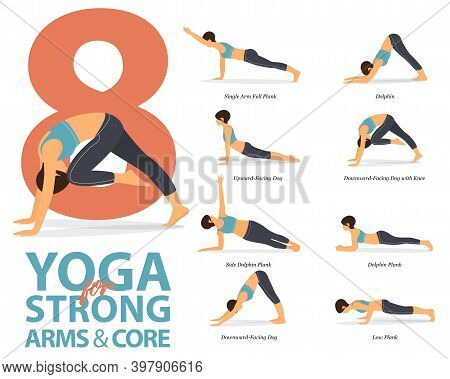 Infographic Of 8 Yoga Poses For Strong Arms And Core In Flat Design. Beauty Woman Is Doing Exercise