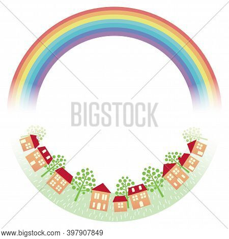 Round Frame With A Rainbow And Townscape Isolated On A White Background. Vector Illustration.
