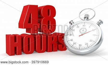 Stopwatch With Forty Eight 48 Hours Word, 3d Rendering