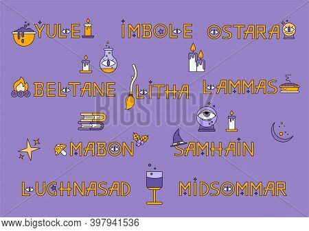Set Of Lettering Wheel Of The Season.  Samhain, Yule, Imbolc, Ostara, Beltain, Litha, Lammas And Mab