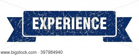 Experience Ribbon. Experience Grunge Band Sign. Experience Banner