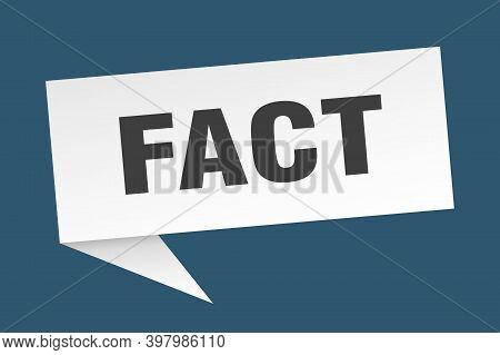 Fact Speech Bubble. Fact Sign. Fact Banner