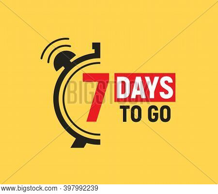 7 Days To Go Last Countdown Icon. Seven Day Go Sale Price Offer Promo Deal Timer, 7 Days Only