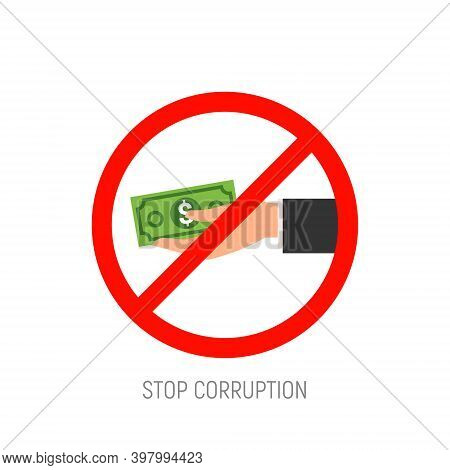 Stop Corruption Hand With Money Icon. Corrupt Cash Payment Refuse Business