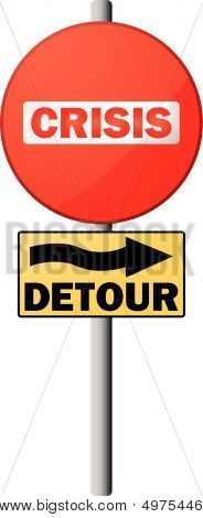 Crisis! Detour Sign