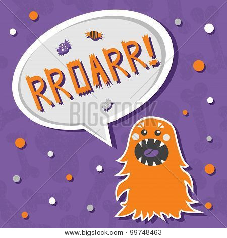 poster of Vector background with shabby bones seamless pattern. Scary but cute fluffy halloween monster hungry for sweets with toothy smile. Speech bubble with slang RROARR! Speech bubble with words. Good for invitations banners and other holiday stuff.