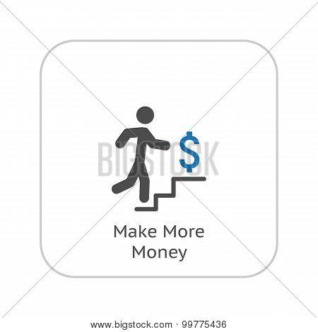 Make More Money Icon. Business Concept. Flat Design.