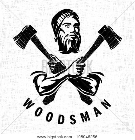 Woodsman is holding the hatchets