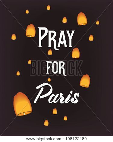 Pray for Paris, 13 November 2015. Lampions on dark background in memory of the victims poster