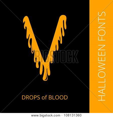 Halloween alphabet letter V consist of drops of blood