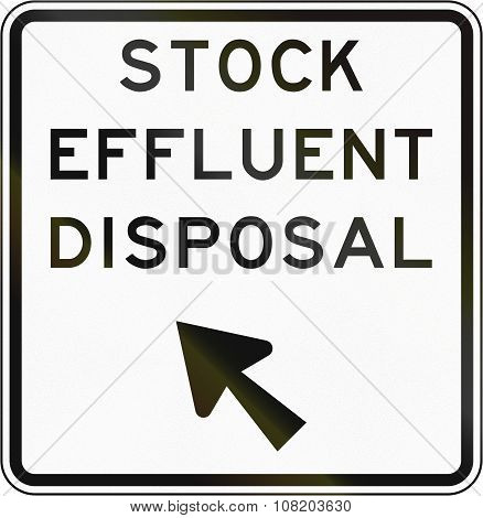 New Zealand Road Sign - Stock Effluent Disposal Point, Veer Left