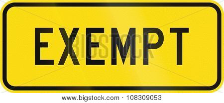 New Zealand Road Sign - Heavy Vehicles Are Exempt From The Legal Requirement To Come To A Complete S