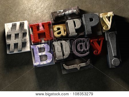 Happy Birthday title in vintage colorful wood block text. Social media hastag with grunge concrete background. Rough wooden blocks celebration of bday. poster