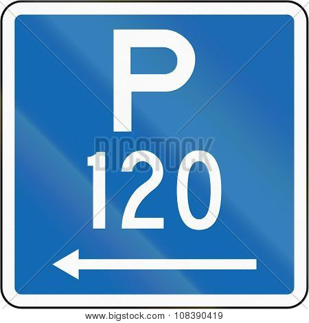 New Zealand Road Sign - Parking Permitted During Standard Hours For A Maximum Time Of 120 Minutes, O