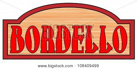 Wooden Bordello Sign
