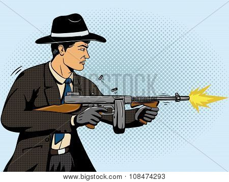 Gangster shoots machine gun pop art retro style  vector illustration. Comic book imitation poster