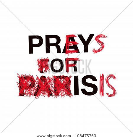 Illustration Vector Word Preys Of Isis Instead Of Pray For Paris.
