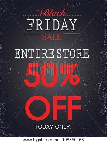 Black Friday Sale 50% Off Poster. Entire Store Today Only Sale