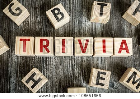 Wooden Blocks with the text: Trivia
