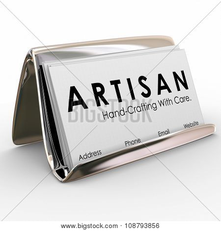 Artisan word on business cards in a holder with tagline Hand-Crafted With Care to illustrate personal attention put into making products