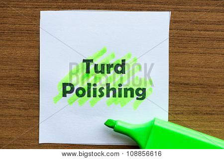 Turd Polishing