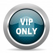 vip only blue silver chrome border icon on white background  poster