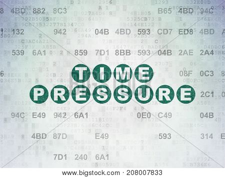 Time concept: Painted green text Time Pressure on Digital Data Paper background with Hexadecimal Code